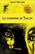 Le syndrome de Thaler – Ludiane de Brocéliande